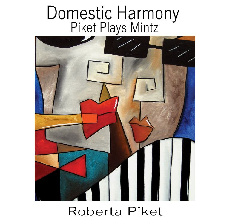 Domestic Harmony: Piket Plays Mintz Cover